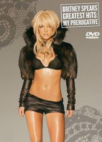 Cover Britney Spears - Greatest Hits: My Prerogative [DVD]